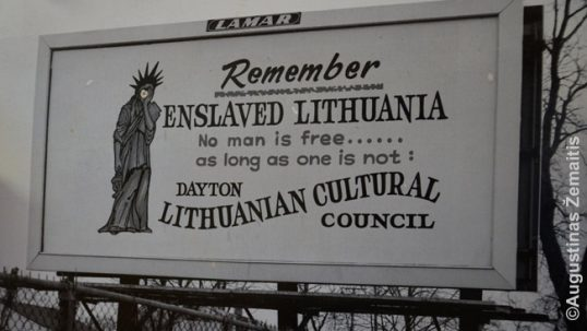A sign rented by Dayton Lithuanians encouraging Americans not to forget